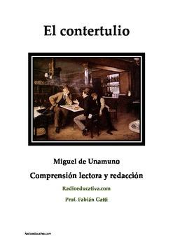 El contertulio spanish reading comprehension and creative writing