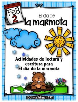 El día de la marmota: lectura y escritura en español (Groundhog Day)