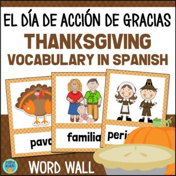 El día de acción de gracias SPANISH Thanksgiving Vocabulary Word Wall