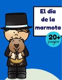 El día de la Marmota (Groundhog Day in Spanish)