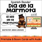 El día de la marmota Spanish Reader {Groundhog's Day} + BOOM™ Version w Audio
