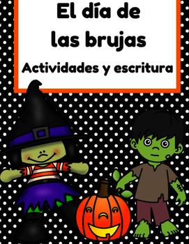 El dia de las brujas actividades & escritura (Halloween activities in Spanish)