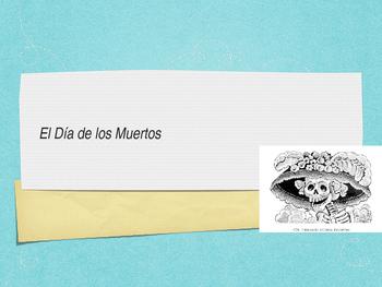 El día de los muertos / The Day of the Dead - Spanish Cultural Powerpoint