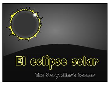 Spanish Solar Eclipse Story - El eclipse solar