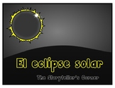 Spanish Solar Eclipse Story - El eclipse solar