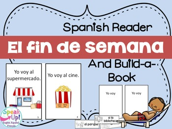 El fin de semana Spanish Weekend Reader & Build-A-Book