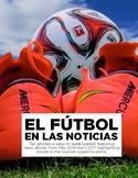 El fútbol en las noticias: 10 news articles in Spanish fro