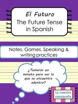 El futuro:  The Future Tense in Spanish