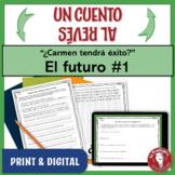 """El futuro: Un cuento al revés #1 - """"¿Carmen tendrá éxito?"""""""