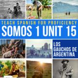 SOMOS Spanish 1 Unit 16: El gaucho