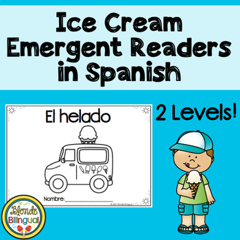 Ice Cream Emergent Readers in Spanish ~ El helado
