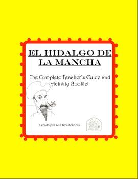El hidalgo de la Mancha Complete Study Guide and Activity Booklet of Don Quijote