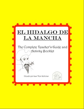 El hidalgo de la Mancha Complete Study Guide and Activity