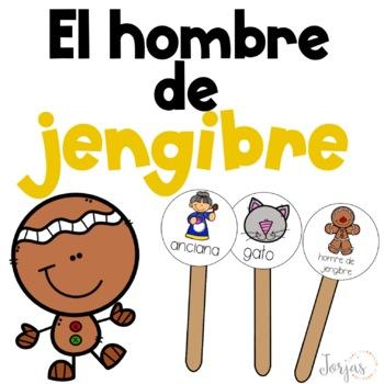 El hombre de jengibre Gingerbread Man in Spanish