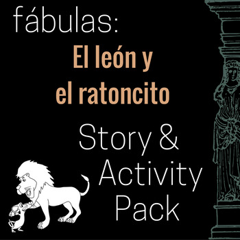 El león y el ratoncito Story and Activity Pack (Lion and the Mouse in Spanish)