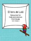 El loro de Lulu -Calle de la lectura- Unit 1 Week 2