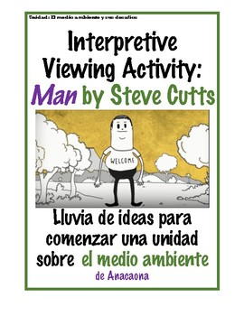 El medio ambiente Interpretive Viewing Activity - Man