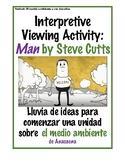 El medio ambiente Interpretive Viewing Activity - Man