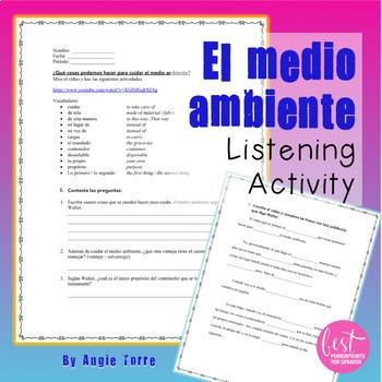 El medio ambiente Listening Activity for Spanish Three, Four or AP