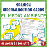 El medio ambiente - Spanish Speaking Task Cards: Circumlocution