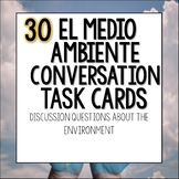 El medio ambiente environment Spanish task cards questions for dia de la tierra