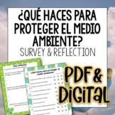 El medio ambiente Survey and reflection Spanish questions for Earth Day