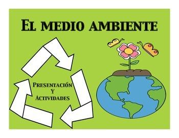 El medio ambiente presentation and activities