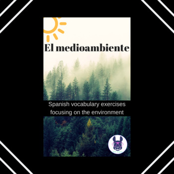 El medioambiente práctica con vocabulario-Environment vocabulary-Spanish