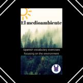 El medioambiente práctica con vocabulario-Environment voca