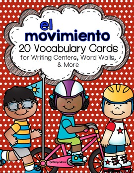El movimiento: A Writing Center and Word Wall Set in Spanish