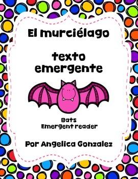 El murciélago-texto emergente (The bat-emergent reader) SPANISH