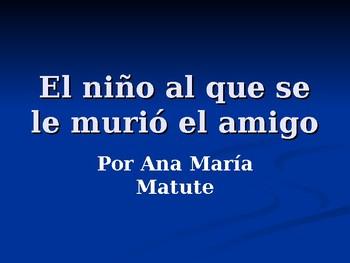 El niño al que se le murió un amigo by Ana María Matute