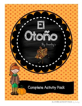 El otoño ~ Fall ~ Complete Activity Pack