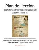 El papel de la mujer: IB Spanish unit plans