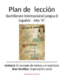 El concepto de belleza y el machismo: IB Spanish unit plans