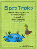 El pato Timoteo -Maravillas - Unidad 1 Semana 3