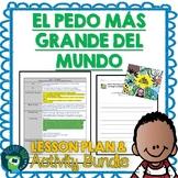 El pedo más grande del mundo by Rafael Ordonez Lesson Plan and Activities