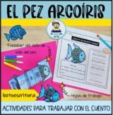 El pez arcoíris | Actividades | The Rainbow Fish Activities in Spanish