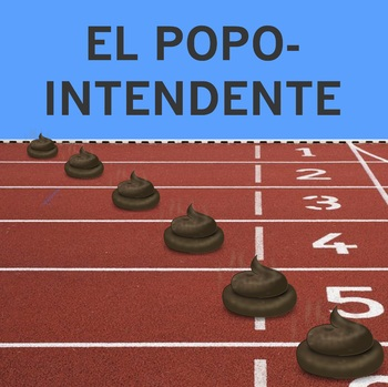 El popo-intendente- current events for Spanish class