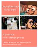 El presente: Stem-changing verbs. Lesson plan & activities.