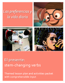 El presente: Stem-changing verbs. Lesson plan & activities.
