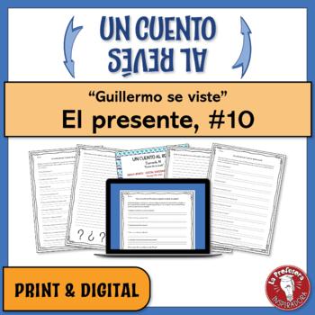 """El presente: Un cuento al revés #10 - """"Guillermo se viste"""""""