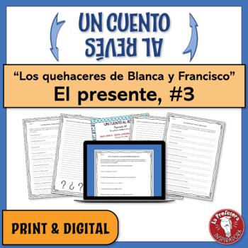 """El presente: Un cuento al revés #3 - """"Los quehaceres de Blanca y Francisco"""""""