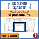 """El presente: Un cuento al revés #5 - """"Ángel está enfermo"""""""