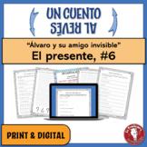"""El presente: Un cuento al revés #6 - """"Álvaro y su amigo in"""