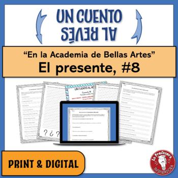 """El presente: Un cuento al revés #8 - """"En la Academia de Bellas Artes"""""""