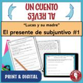 """El presente de subjuntivo: Un cuento al revés #1 - """"Lucas y su madre"""""""