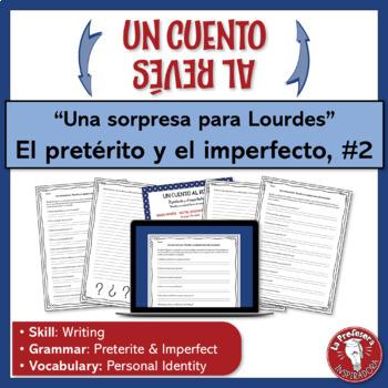 El pretérito y el imperfecto: Un cuento al revés #2