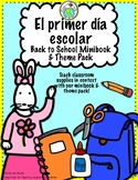 El primer día escolar Back to School Spanish Theme Pack
