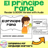 El príncipe rana Spanish Frog Prince Reader ~ Simplified for Language Learners